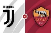 Link xem trực tiếp Juventus vs Roma (Serie A), 1h45 ngày 18/10