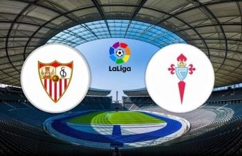 Xem trực tiếp Sevilla vs Celta Vigo ở đâu?
