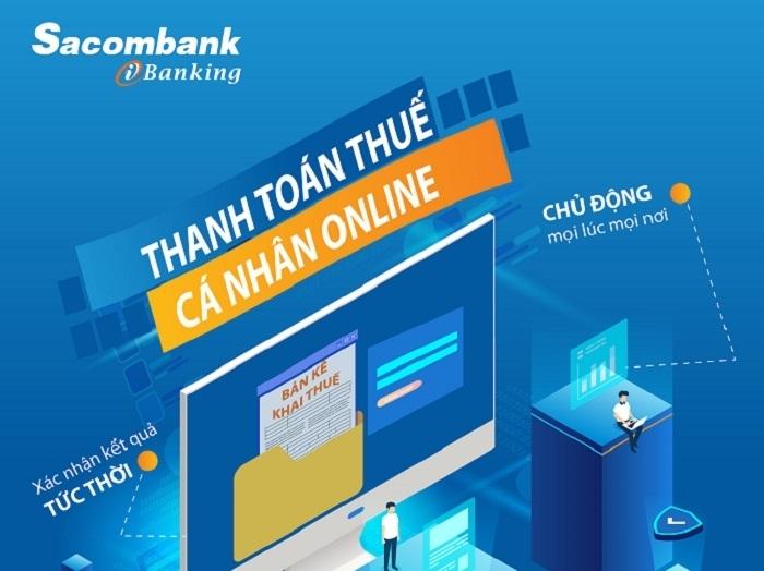 Khách hàng nộp thuế nội địa dễ dàng qua 2 kênh của dịch vụ Ngân hàng điện tử Sacombank eBanking