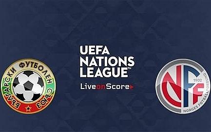link xem truc tiep bong da na uy vs bulgaria uefa nations league 1h45 ngay 1710