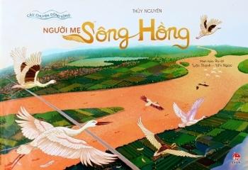 sach nguoi me song hong van hoa bac bo qua loi ke cua song